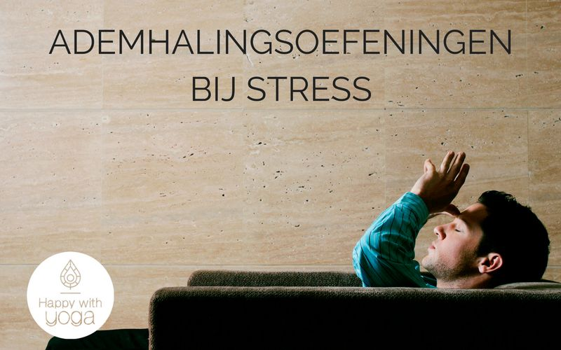 ademhalingsoefeningen bij stress