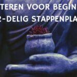Mediteren voor beginners stappenplan (12 stappen)