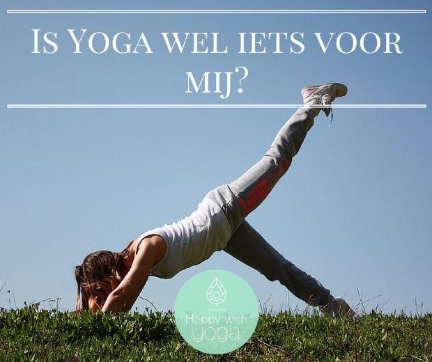Is Yoga wel iets voor mij?